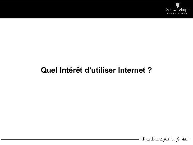 Quel Intérêt d'utiliser Internet ?