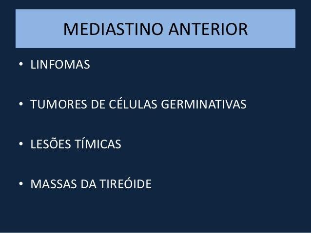 TUMORES DE CÉLULAS GERMINATIVASBenignos:• Teratoma maduroMalignos:• Teratocarcinoma• Seminoma• Tumor do seio endodérmico• ...