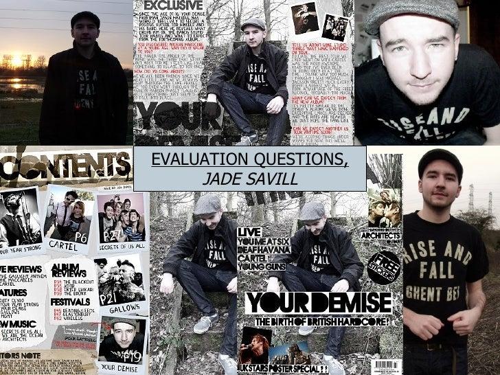 EVALUATION QUESTIONS, JADE SAVILL