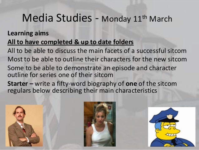 Media Studies - Monday 11th MarchLearning aimsAll to have completed & up to date foldersAll to be able to discuss the main...