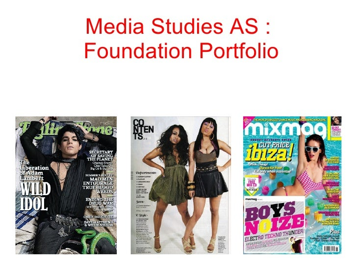 Media Studies AS :  Foundation Portfolio