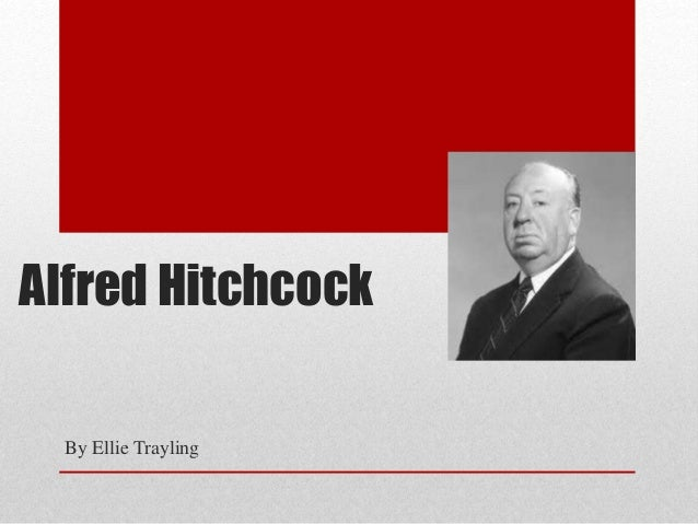 Alfred Hitchcock By Ellie Trayling