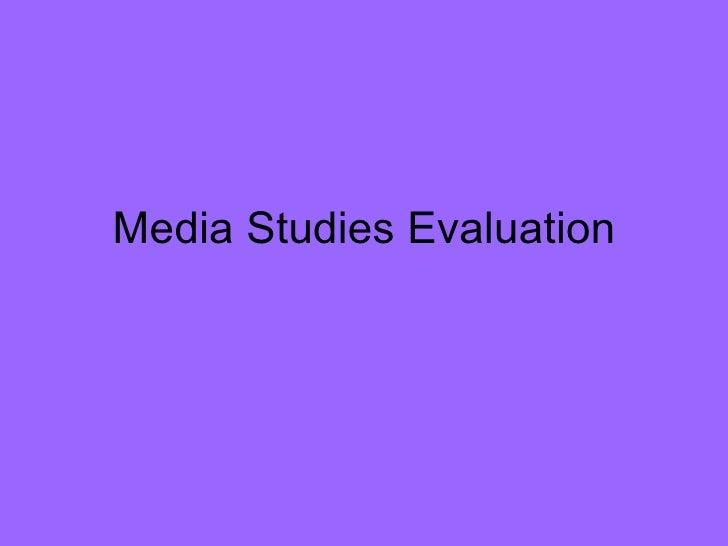 Media Studies Evaluation