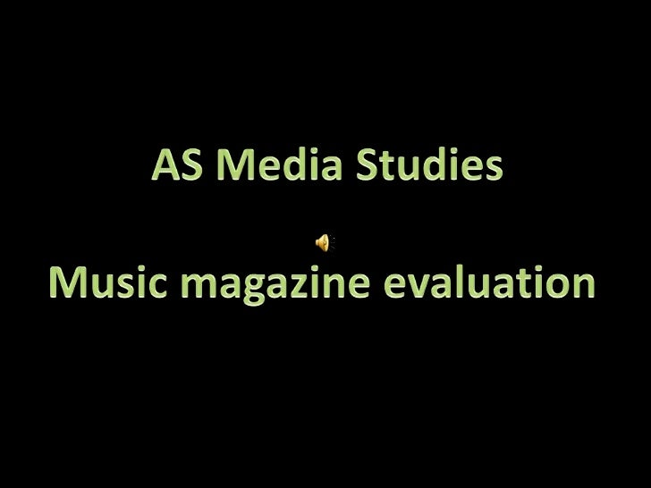 AS Media Studies<br />Music magazine evaluation <br />