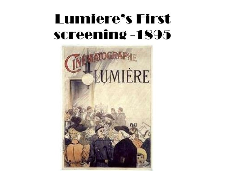 Lumiere's First screening -1895