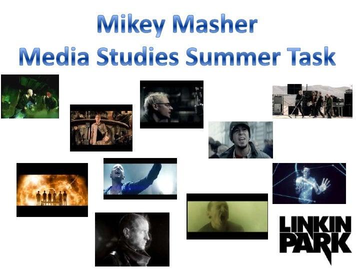 Mikey Masher<br />Media Studies Summer Task<br />