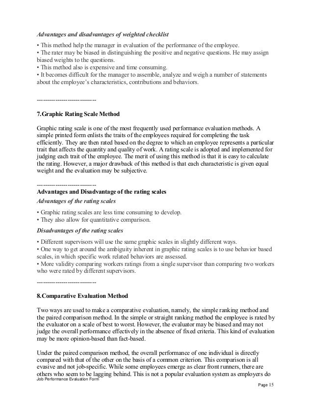 Advantages and disadvantages of weighted checklist • This method help the manager in evaluation of the performance of the ...