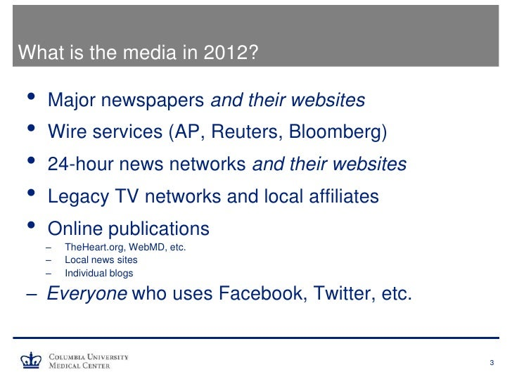 Media 101 for Clinicians and Scientists Slide 3