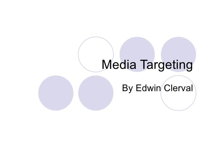Media Targeting By Edwin Clerval