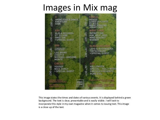 Images in Mix mag This image states the times and dates of various events. It is displayed behind a green background. The ...