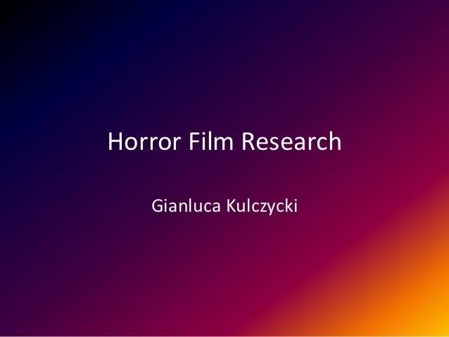 Horror Film Research   Gianluca Kulczycki
