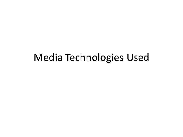 Media Technologies Used