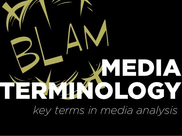 TMEDIATERMINOLOGYkey terms in media analysis