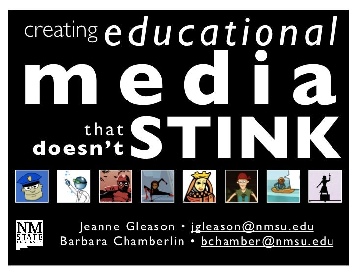 creating    educationalmediadoesn't        that                  STINK        Je anne Gl e a s o n • !j g l e a s o n @ n ...