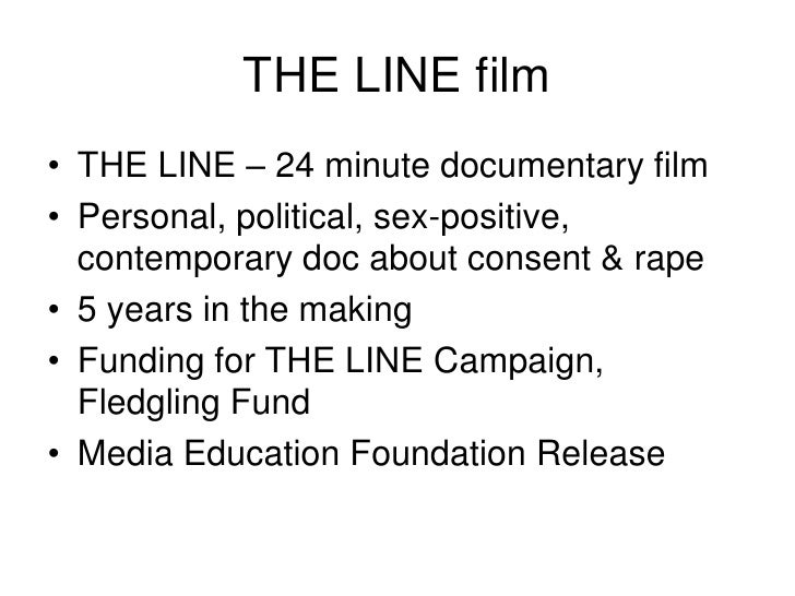 THE LINE film<br />THE LINE – 24 minute documentary film<br />Personal, political, sex-positive, contemporary doc about co...