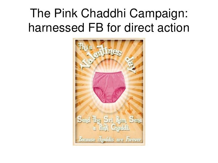 The Pink Chaddhi Campaign: harnessed FB for direct action<br />