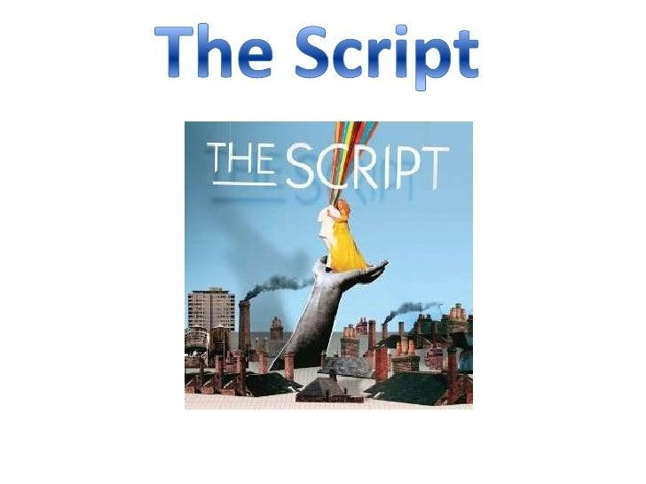 The Script<br />
