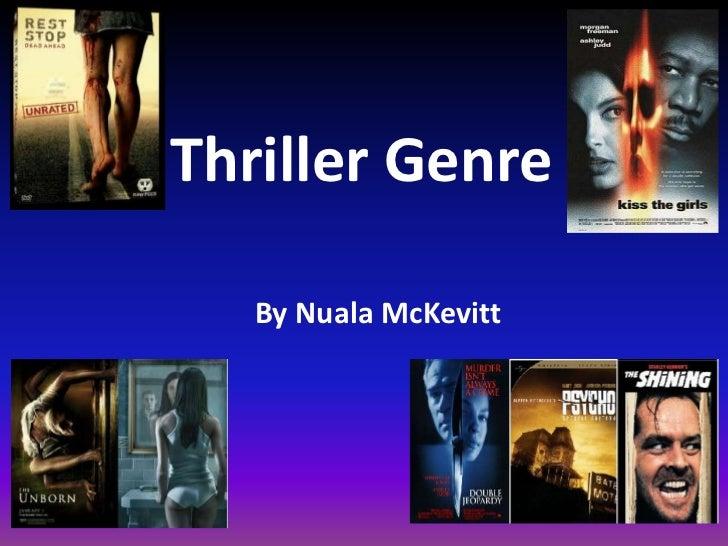 Thriller Genre   By Nuala McKevitt