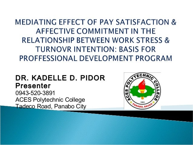 impact of pay satisfaction in the workplace Employee satisfaction has and factors that will have a positive impact on employee satisfaction feeling safe in the work environment, compensation/pay.