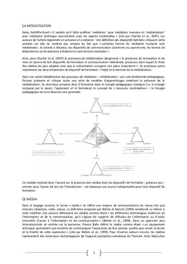 2 LA MÉDIATISATION Selon Gettliffe-Grant « il semble qu'il faille préférer 'médiation' pour médiation humaine et 'médiatis...