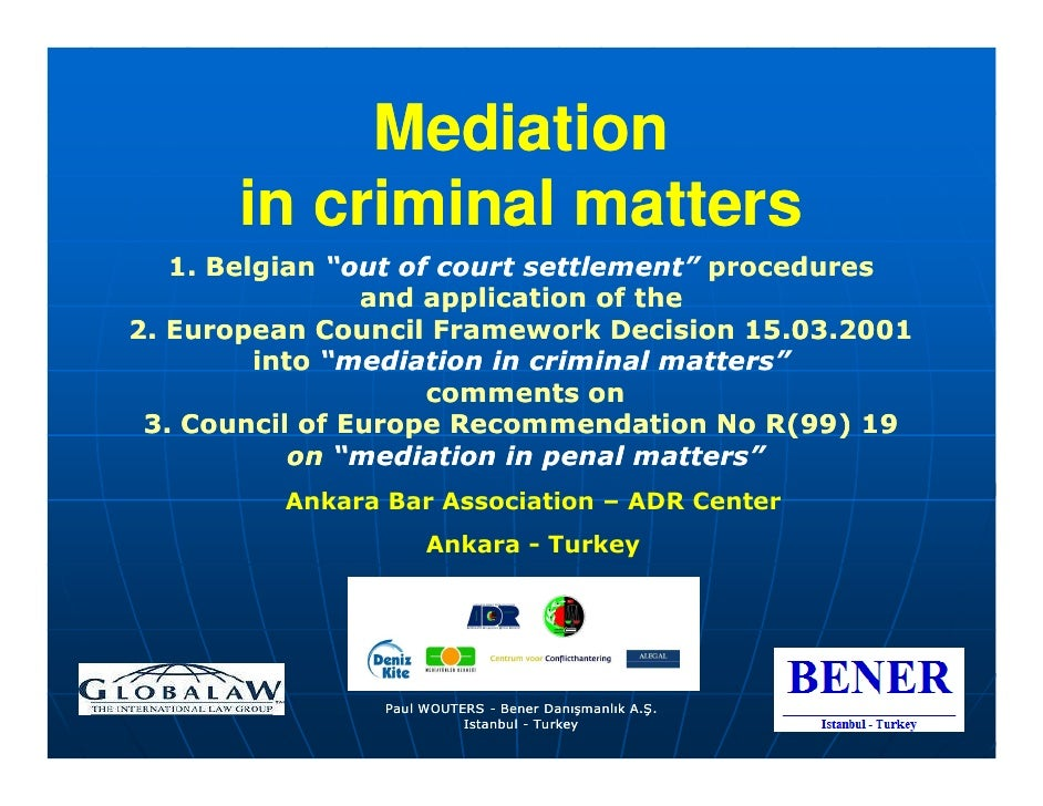 """Mediation        in criminal matters    1. Belgian """"out of court settlement"""" procedures                 and application of..."""