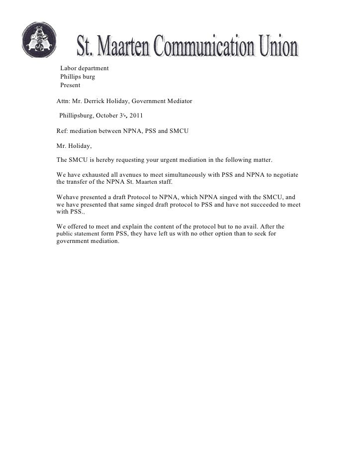 Labor department Phillips burg PresentAttn: Mr. Derrick Holiday, Government Mediator Phillipsburg, October 3rd, 2011Ref: m...