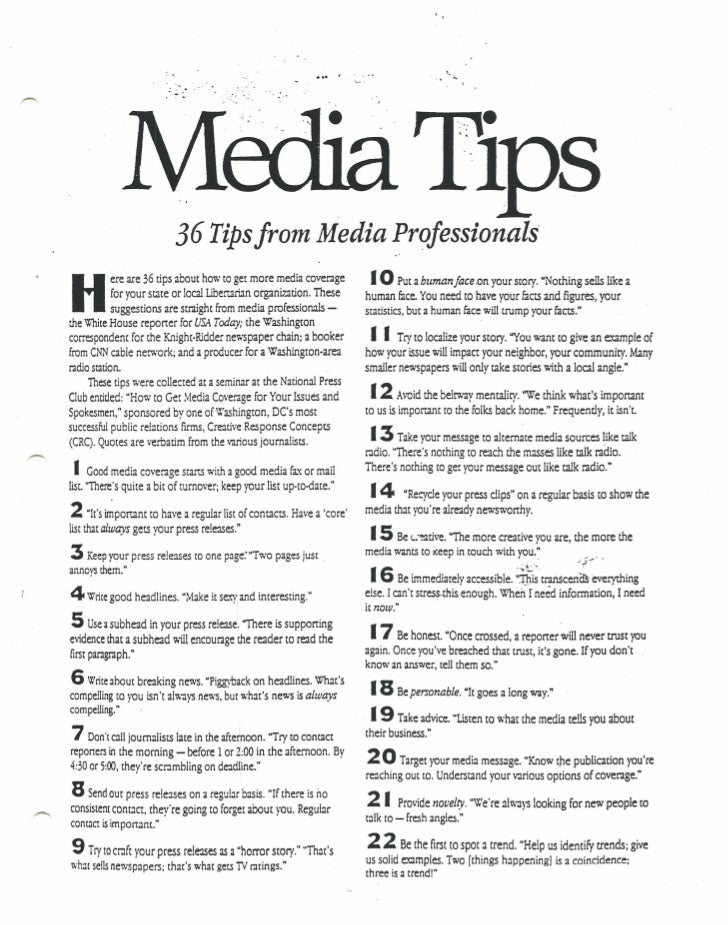 36 Tipsfrom Media Professionals             ere are 36 tips about how to get more media coverage        I 0 Put a human fa...