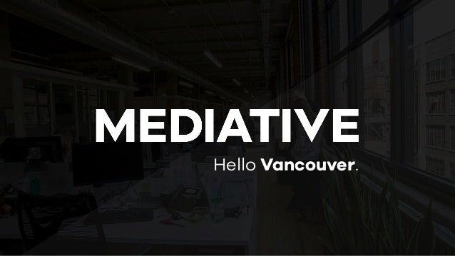 Hello Vancouver.