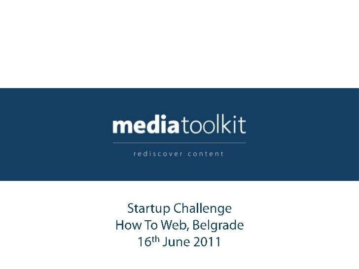 Startup Challenge <br />How To Web, Belgrade <br />16th June 2011<br />