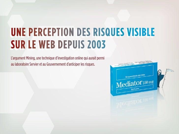 une perception des risques visiblesur le web depuis 2003L'argument Mining, une technique d'investigation online qui aurait...