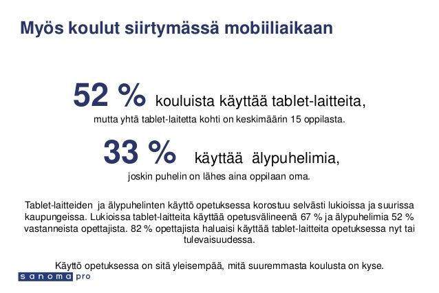 Myös koulut siirtymässä mobiiliaikaan 52 % kouluista käyttää tablet-laitteita, mutta yhtä tablet-laitetta kohti on keskimä...