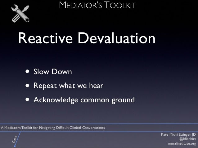 A Mediator's Toolkit for Navigating Difficult Clinical Conversations Slide 3