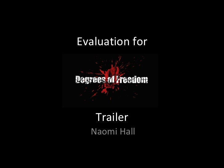 Evaluation for Trailer Naomi Hall