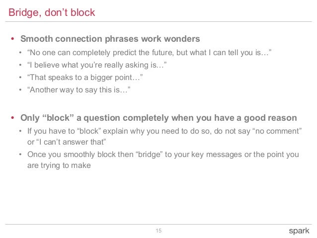 """15 Bridge, don't block • Smooth connection phrases work wonders • """"No one can completely predict the future, but what I ca..."""