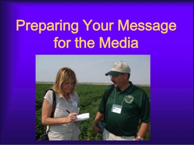 Preparing Your Message     for the Media