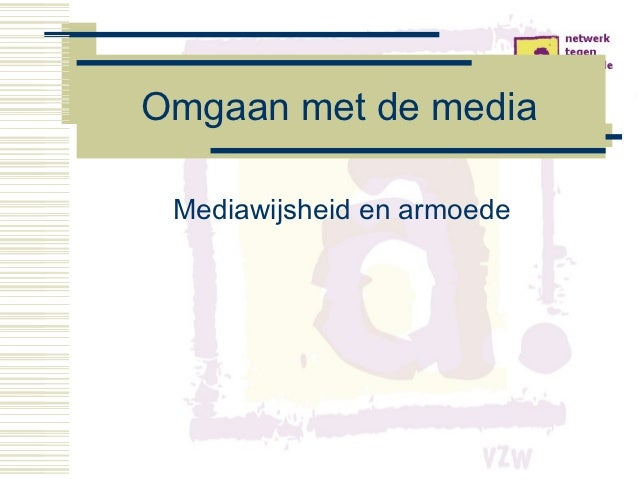 Omgaan met de media Mediawijsheid en armoede