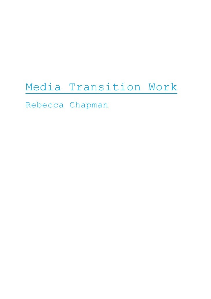 Media Transition Work<br />Rebecca Chapman<br />Audience and Institution-<br />Harry Potter And The Deathly Hallows Part 2...