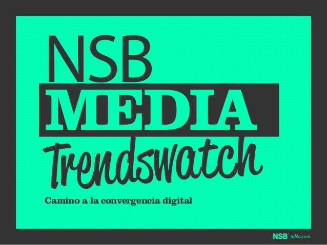 NSB  MEDIA atc h endsw Tr Camino a la convergencia digital  nsbla.com