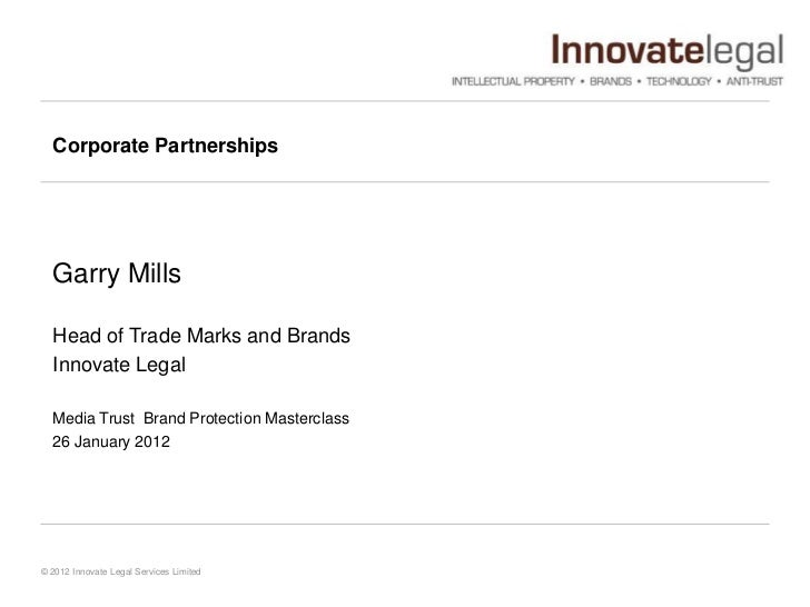 Corporate Partnerships  Garry Mills  Head of Trade Marks and Brands  Innovate Legal  Media Trust Brand Protection Mastercl...