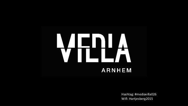 Hashtag:  #mediavilla026   Wifi:  Hartjesberg2015