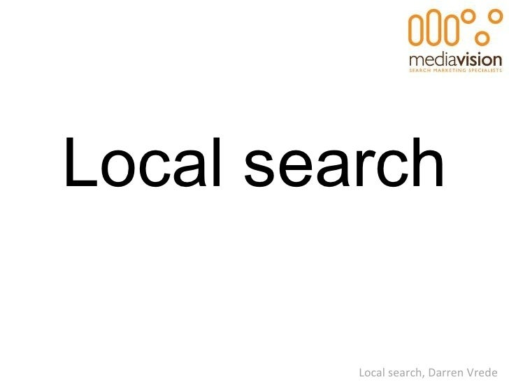 Local search Local search, Darren Vrede