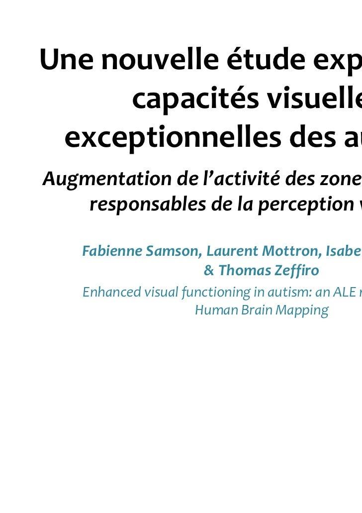 Une nouvelle étude explique les      capacités visuelles exceptionnelles des autistesAugmentation de l'activité des zones ...