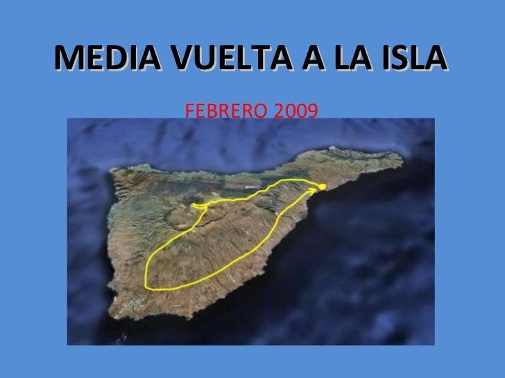 MEDIA VUELTA A LA ISLA FEBRERO 2009