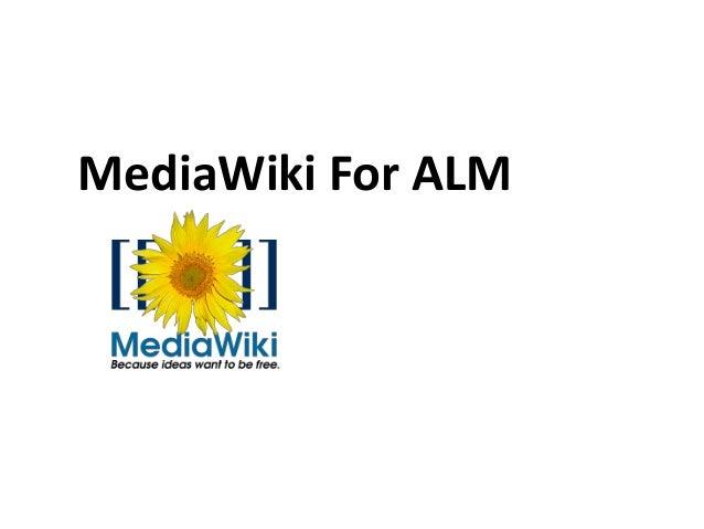 MediaWiki For ALM