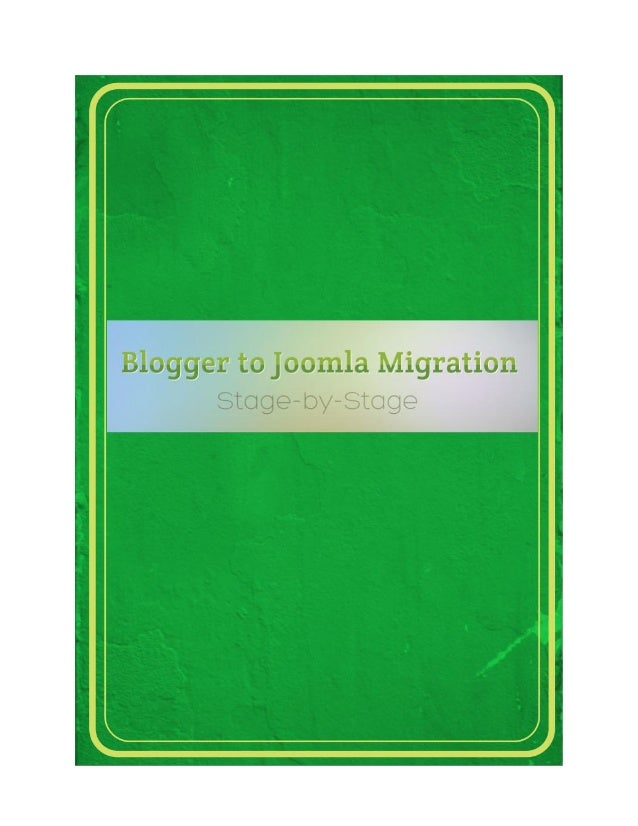 How to Migrate from Blogger.com to Joomla: Instruction  While speaking about the most powerful CMS platforms, Joomla is de...