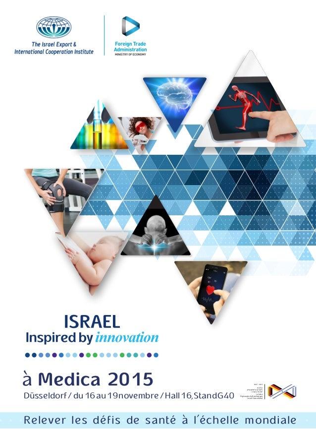 à Medica 2015 Düsseldorf/du16au19novembre/Hall16,StandG40 Relever les défis de santé à l'échelle mondiale 1965 - 2015 50 -...