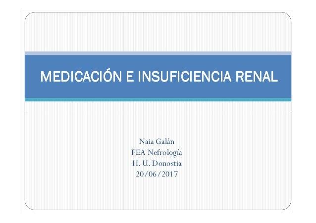 MEDICACIÓN E INSUFICIENCIA RENALMEDICACIÓN E INSUFICIENCIA RENALMEDICACIÓN E INSUFICIENCIA RENALMEDICACIÓN E INSUFICIENCIA...