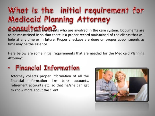 Medicaid Planning Attorney – To make life better for you and your loved ones Slide 3