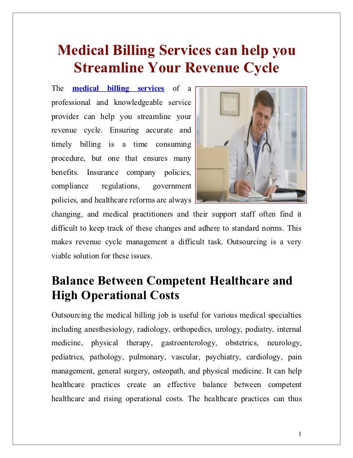 Medical Billing Services can help you  Streamline Your Revenue CycleThe   medical     billing   services     of   aprofess...