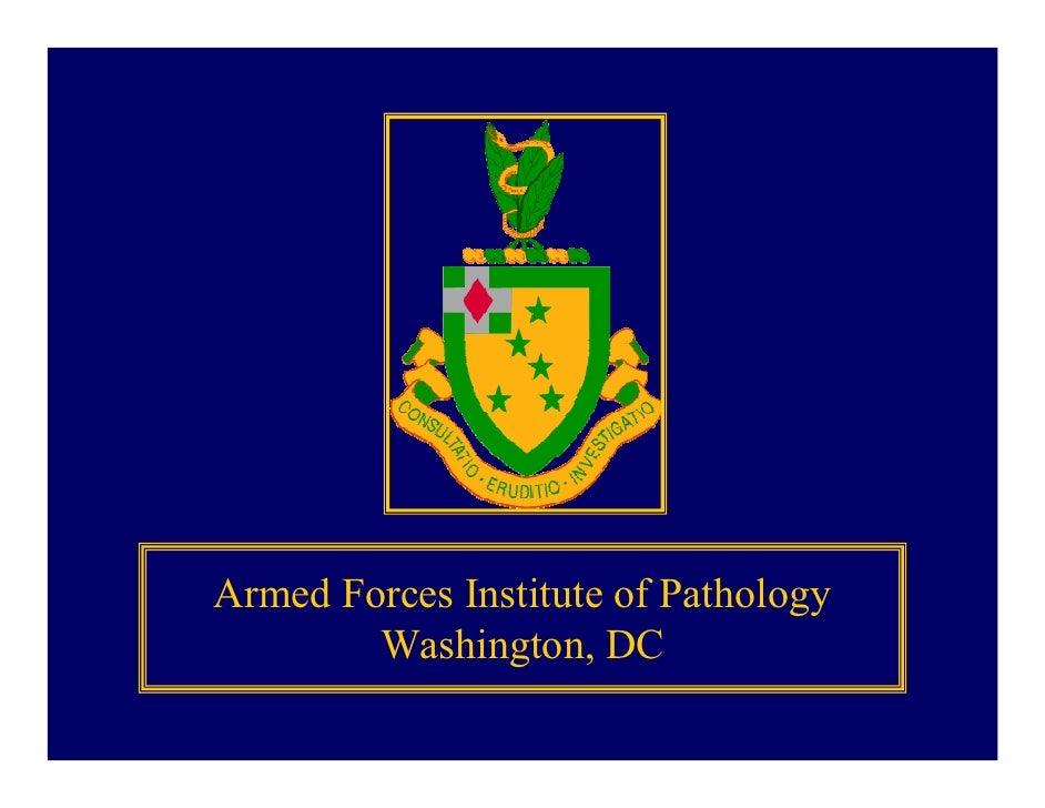 Armed Forces Institute of Pathology         Washington, DC